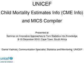 Presented at Seminar on Innovative Approaches to Turn Statistics into Knowledge
