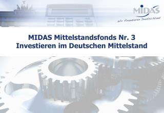 MIDAS Mittelstandsfonds Nr. 3 Investieren im Deutschen Mittelstand