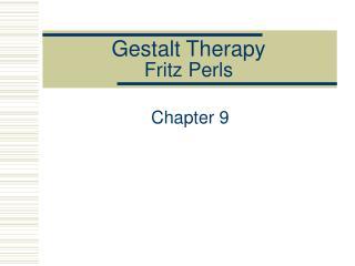 Gestalt Therapy Fritz Perls