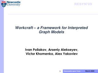 Workcraft – a Framework for Interpreted Graph Models