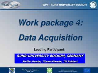 Work package 4: Data Acquisition