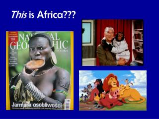 This  is Africa???