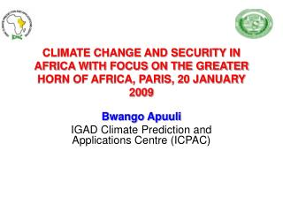 Bwango Apuuli IGAD Climate Prediction and Applications Centre (ICPAC)