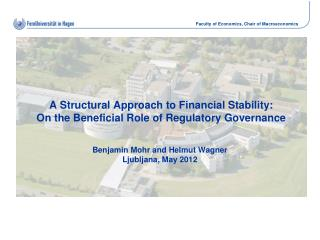 A Structural Approach to Financial Stability: On the Beneficial Role of Regulatory Governance
