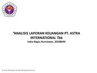 """""""ANALISIS LAPORAN KEUANGAN PT. ASTRA INTERNATIONAL Tbk Indra Bagus Kurniawan, 20208640"""