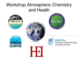Workshop Atmospheric Chemistry and Health