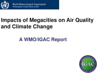 A WMO/IGAC Report