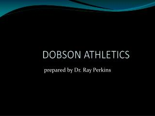 DOBSON ATHLETICS