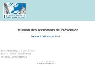 Service  Hygiène Sécurité et Environnement Bureau 51- Entresol – Centre Panthéon