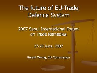 The future of EU-Trade  Defence System