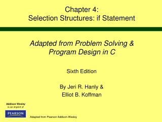 Chapter 4: Selection Structures: if Statement