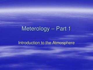 Meterology  – Part 1