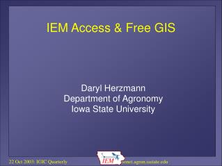 IEM Access & Free GIS