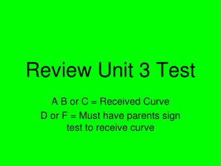 Review Unit 3 Test