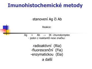 Imunohistochemické metody