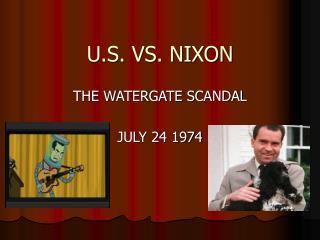 U.S. VS. NIXON