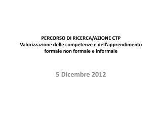 5  Dicembre  2012