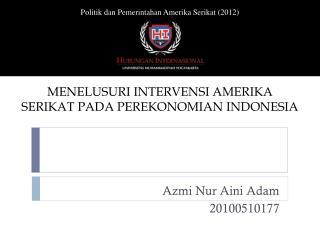 Azmi Nur Aini Adam 20100510177