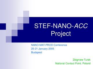 STEF-NANO- ACC  Project