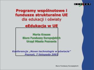 Biuro Funduszy Europejskich