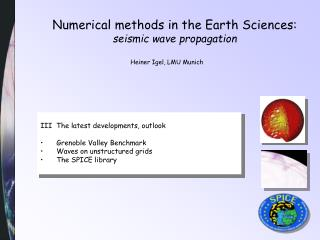 Numerical methods in the Earth Sciences: seismic wave propagation