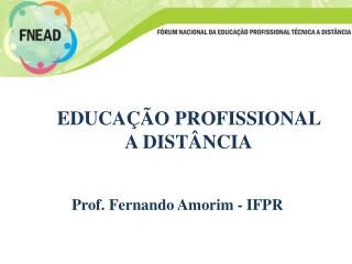 EDUCAÇÃO PROFISSIONAL A  DISTÂNCIA