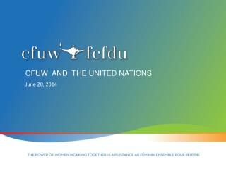 CFUW  and  the United Nations