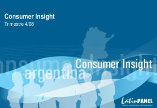 Consumer Insight Trimestre 4/08