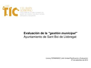 """Evaluación de la  """"gestión municipal"""" Ayuntamiento de Sant Boi de Llobregat"""