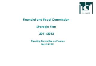 Financial and Fiscal Commission Strategic Plan  2011/2012