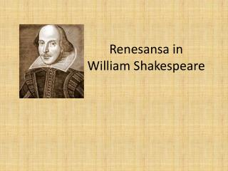 Renesansa in William Shakespeare