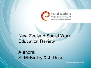 New Zealand Social Work Education Review Authors:  S . McKinley &  J. Duke