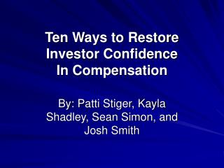 Ten Ways to Restore Investor Confidence In Compensation
