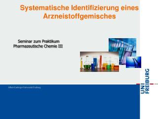 Systematische Identifizierung eines Arzneistoffgemisches