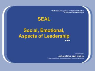 SEAL  Social, Emotional, Aspects of Leadership