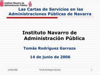 Las Cartas de Servicios en las  Administraciones Públicas de Navarra