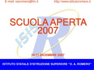 """ISTITUTO STATALE D'ISTRUZIONE SUPERIORE """"O. A. ROMERO"""""""