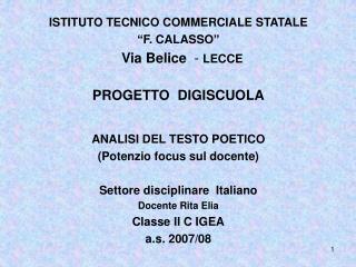 """ISTITUTO TECNICO COMMERCIALE STATALE  """"F. CALASSO""""   Via Belice   -  LECCE PROGETTO  DIGISCUOLA"""
