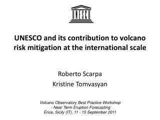 UNESCO and its contribution to volcano risk mitigation at the international scale
