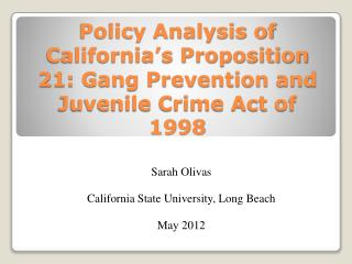Policy Analysis of California's Proposition 21: Gang Prevention and Juvenile Crime Act of 1998