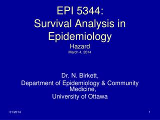 EPI 5344: Survival Analysis in Epidemiology Hazard March  4 , 2014