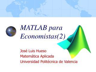 MATLAB para Economistas(2)