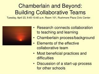 Chamberlain and Beyond:  Building Collaborative Teams