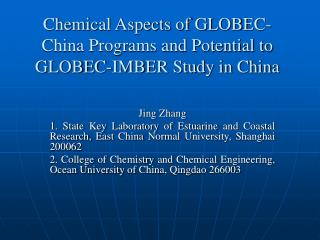 Chemical Aspects of GLOBEC-China Programs and Potential to GLOBEC-IMBER Study in China