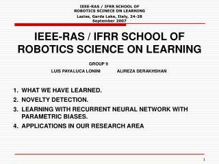 IEEE-RAS / IFRR SCHOOL OF ROBOTICS SCINECE ON LEARNING