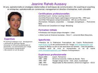 Expertises Coaching stratégique et de   développement  Séminaires de coaching d'équipe