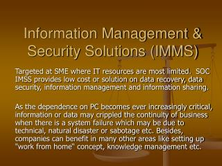 Information Management  Security Solutions IMMS
