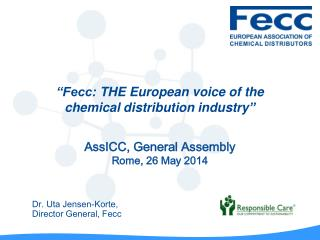 """Fecc:  THE  European voice of the  chemical distribution industry """