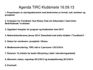 Agenda TIRC Klubbmøte 16.09.13