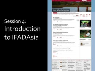 Session 4: Introduction to IFADAsia